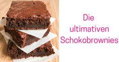 Klebrige, schokoladige, saftige Brownies. In anderen Worten, die ultimativen Schokobrownies. Hier gehts zum Rezept des absoluten Lieblingsrezepts.
