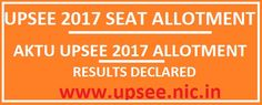UPSEE 2017 Seat Allotment Result First Round
