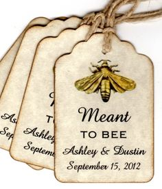 50 Vintage Meant To BEE Wedding Favor Gift Tags / Wedding Wish Tags / Personalized Escort Tags / Place Cards / Honey Jar Labels Labels. $31.25, via Etsy.