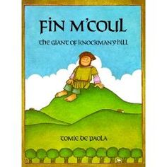 Fin M'Coul The Giant of Knockmany Hill by Tomie de Paola. This book is a Traditional Literature Folktale book from a different country. This book is a wonderful book from Ireland about Giants! This is a very neat book! Traditional Literature, Read Aloud Books, Aleta, Day Book, Children's Picture Books, On Repeat, Children's Literature, Great Books, Book Lists