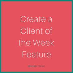 This is an easy and fun way to reward client loyalty. Use Google Forms or Survey Monkey to create a standard form and then send them to your client list. Ask for a photo, why they love your spa, and then make them into blog posts. Boom- you're honoring your clients and you have an additional blog post each week.