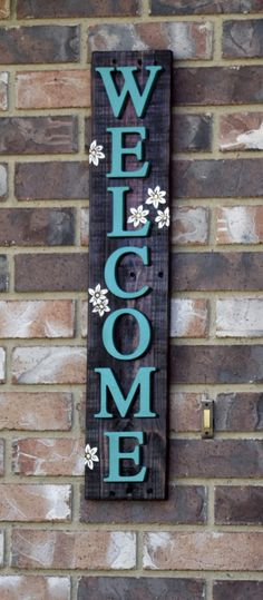 Welcome Sign. Front Porch decor. Easy do it yourself home decor.