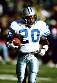 Barry Sanders[1] (born July 16, 1968) is a former American football running back who spent all of his professional career with the Detroit Lions of the National Football League. Sanders left the game just short of the all-time rushing record. Sanders is a member of the college and professional football halls of fame. He is considered one of the greatest and most elusive running backs of all time