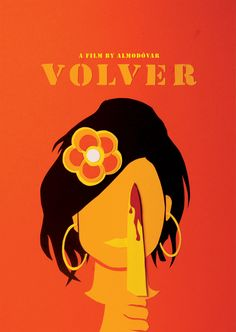 "Love this poster for ""Volver"", Almodovar film Minimal Movie Posters, Cinema Posters, Minimal Poster, Great Films, Good Movies, Almodovar Films, Alternative Movie Posters, Movie Poster Art, Film Music Books"