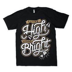 FLYING HIGH SHINING BRIGHT T-shirt design
