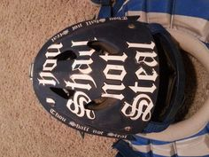 "What I am getting for Heaven's catchers helmet  ""Thou shall not Steal"""