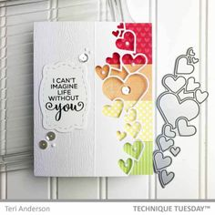 Rainbow-Heart-Border-Card-Teri-A-Technique-Tuesday This would work with the cascading star die also. Card Making Tutorials, Card Making Techniques, Scrapbook Page Layouts, Diy Scrapbook, Album Diy, Heart Border, Diy Papier, Embossed Paper, Heart Cards