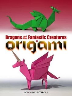 Dragons and Other Fantastic Creatures in Origami by John ... https://www.amazon.com/dp/0486494667/ref=cm_sw_r_pi_dp_x_wycQyb25CY3PS