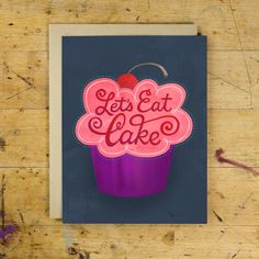 Hand Lettered Greeting Card | Let's Eat Cake | Birthday Card | Home Again Creative
