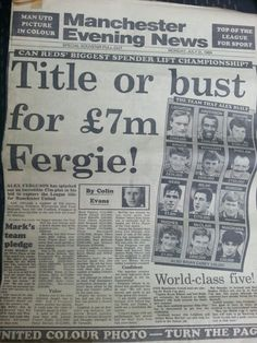 July 1989 - Title or bust for Fergie after taking his spending to over in under 3 years at Manchester United - article found on back of United team poster from Manchester Evening News - Monday July 1989 Uk Culture, Eric Cantona, Premier League Champions, European Cup, Manchester United Football, Man United, You Fitness, The Unit, 3 Years