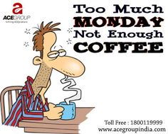 It's #Monday. Have A Nice #Day!!!  www.acegroupindia.com