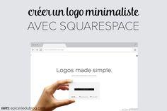 Créer un #logo #minimaliste avec Squarespace! Web Design, Blog Design, Work Inspiration, Creative Inspiration, Logo Simple, Logo Creation, Advertising, Ads, Le Web