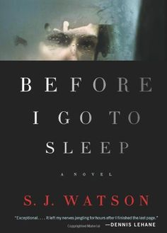 Before I Go to Sleep: A Novel by S. J. Watson, http://www.amazon.com/dp/0062060554/ref=cm_sw_r_pi_dp_.CWzqb1AFJJWS