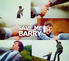 """Save me Barry!"" haha <3"