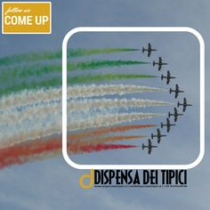 follow us COME UP  #dispensadeitipici #follow #freccetricolore #italia #italy