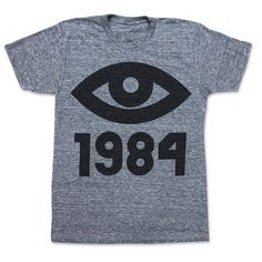 Homage to George Orwells book 1984. The big eye graphic represents Big Brother is watching you! Available in three colors! Hand screen printed on