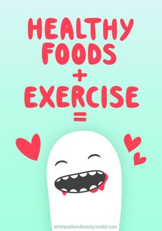 happiness. It is true when you eat healthy foods and exercise you and your body are Happy!