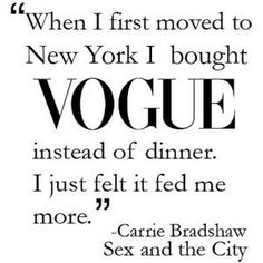 favorite Carrie Bradshaw quote.