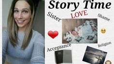 Story Time: Transgender, religion, and my sister