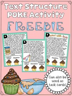 This FREEBIE includes 16 text structure POKE cards (OR task cards) that require students to think critically about how the author presents information: description, cause & effect, compare & contrast, problem & solution, or sequence. Use as a preassessment, practice, or in guided groups! Student and teacher directions included.