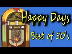 Happy Days : Best of 50's Music