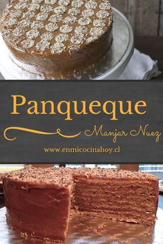 Una torta tradicional en Chile: panqueque manjar nuez, suave, dulce y deliciosa. Receta adaptada para mayor rapidez. Fácil. Sweet Recipes, Cake Recipes, Chilean Recipes, Chilean Food, English Food, Pastry Cake, Vegan Cake, Food Humor, Desert Recipes
