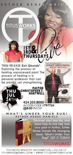 "Join Titus Works Empowerment, Thursday, July 24th at 8:00 pm cst. with our special guest Pastor Chris Hartwell as he blesses us with a discussion on his new release... ""Exit Wounds"". . . Exploring the process of healing unprocessed pain!  The process of healing is a personal endeavor that can be painful, yet strengthening. The book discusses the bullets of adultery, lies, scandal, and confusion which can cause a lifetime of unprocessed pain."