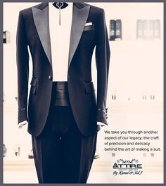 We take you through another aspect of our legacy; the craft of precision and delicacy behind the art of making a suit.  #Attire #kunalsidj #DressCouture