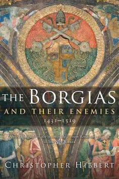 The first major biography of the Borgias in thirty years, Christopher Hibbert's latest history brings the family and the world they lived inthe glittering Rome of the Italian Renaissanceto life. The n