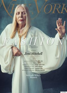 Joni Mitchell Is Ethereal On The Cover Of New York Magazines Fashion Issue