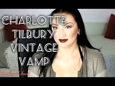 Doing #Makeup with #LongNails #CharlotteTilbury The Vintage Vamp Demo Tut...