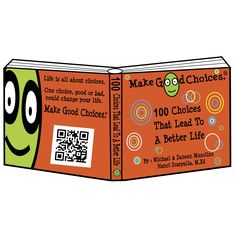 Our first book! Publishing July 2013 and available soon in retail stores. #makegoodchoices