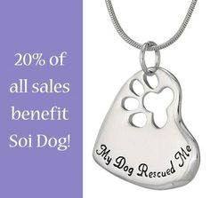 "Greater Good has a great range of merchandise, such as this ""My Dog Rescued Me"" paw necklace, which is the ideal gift for the animal lover in your life. By following this link to purchase, Soi Dog will receive 20% of your total spend at the Greater Good online store: http://shop2give.us/1sBaL9x"