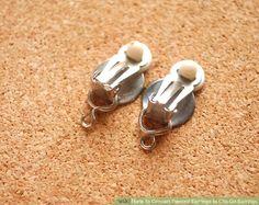 Image titled Convert Pierced Earrings to Clip On Earrings Step 1