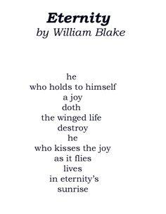 Eternity by William Blake ~ Looking Forward... Looking Back