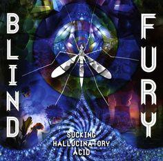 Blind Fury - Sucking Hallucinatory Acid