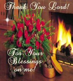THANK YOU LORD, FOR YOUR BLESSINGS ON US!