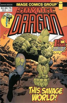 was a founding member of Image Comics, writes and draws Savage Dragon . Comic Book Covers, Comic Books Art, Book Art, Image Comics, A Comics, Savage Dragon, Dragon Series, Savage Worlds, Dragon Images