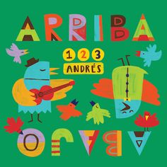 123 Andrés has a new CD titled Arriba Abajo. Kids will love singing these Spanish songs as they master concepts and language. Great music is great learning!