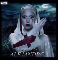 #Lady Gaga (Alejandro)