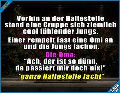 1:0 für die Omi :) #frech #Konter #Sprüche #Humor #lustigeSprüche #Spruch #Jodel #lachen