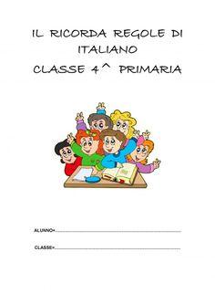 IL RICORDA REGOLE DI ITALIANO CLASSE 4^ ECCO ALCUNI ARGOMENTI L'ALFABETO L'ALFABETO E' L'INSIEME DELLE LETTERE CHE FORMANO UNA LINGUA L'ALFABETO ITALIANO Italian Alphabet, Baby Registry List, Homeschool, Language, 1, Letters, Teaching, Education, Comics