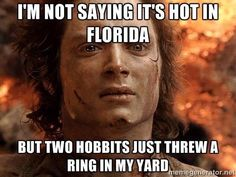 Lmbo this seriously is the best meme yet! Hahaha got to hate this Florida heat!