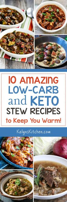 When it's cold outside there's nothing more warming and comforting than a delicious bowl of stew. Many stews are loaded with high-carb vegetables, but here are 10 Amazing Low-Carb and Keto Stew Recipes to Help Keep You Warm! [found on KalynsKitchen.com] #LowCarb #Keto #LowGlycemic #LowCarbStew #KetoStew #StewRecipes