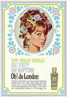Wore my hair just like this to the Prom, flowers & all! Jean Shrimpton in an Eau de London ad from the 1960s.