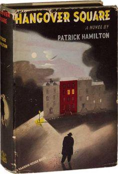 patrick hamilton - hangover square (1942)