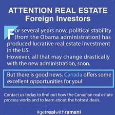 Contact us today to find out how the Canadian real estate process works and to learn about the hottest deals.  http://realestateramani.com! 🏡 #getREALwithRAMANI