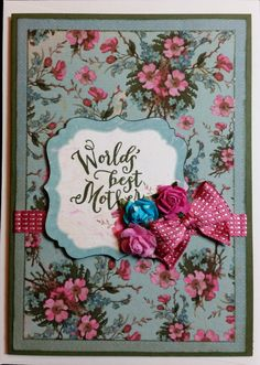 Mother's Day Card - made using A Nice Cuppa Stampin' Up! Stamp Set and Kaisercraft 'Telegraph Road PP.
