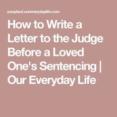 11 Best sentencing letter to judge images in 2018