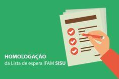 Veja o resultado final da lista de espera do IFAM para vagas do Sisu